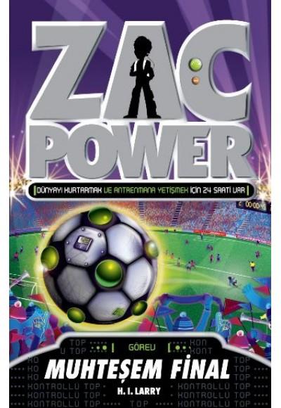 Zac Power 25 Muhteşem Final