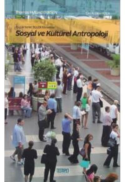 Sosyal ve Kültürel Antropoloji Küçük Yerler Büyük Meseleler
