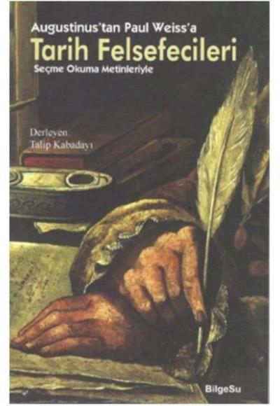 Augustinustan Paul Weissa Tarih Felsefecileri