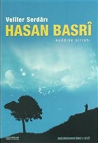 Veliler Serdarı Hasan Basri k.s.