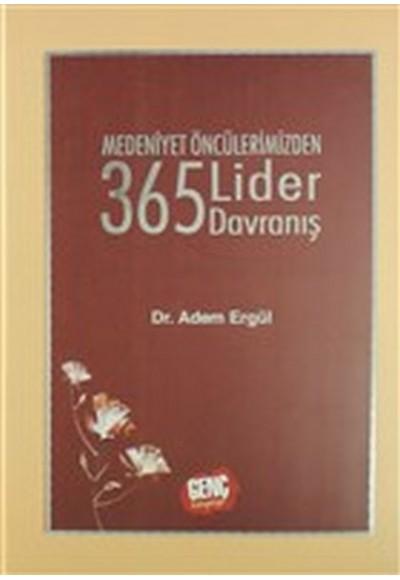 Medeniyet Öncülerimizden 365 Lider Davranış