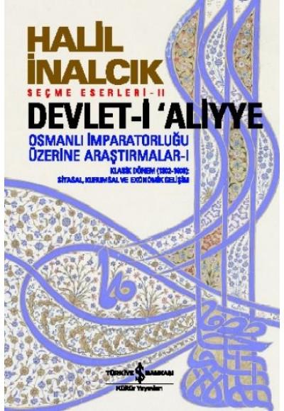 Devlet i Aliyye Osmanlı İmparatorluğu Üzerine Araştırmalar 1
