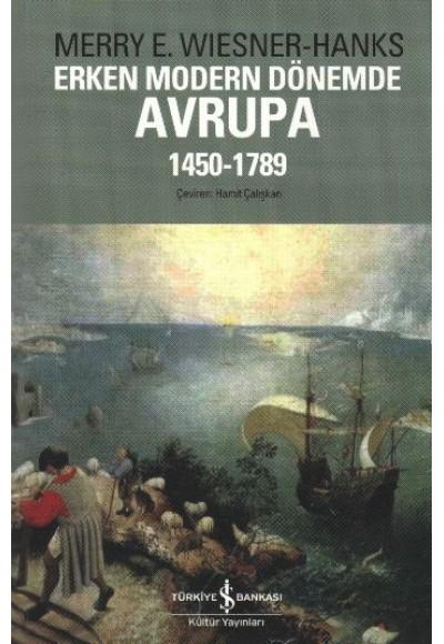 Erken Modern Dönemde Avrupa 1450 1789