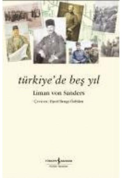 Türkiyede Beş Yıl