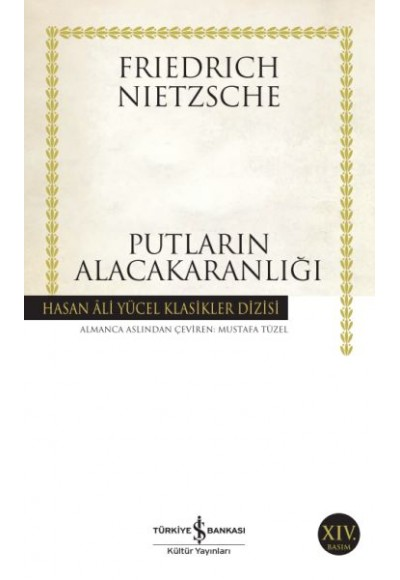 Putların Alacakaranlığı Hasan Ali Yücel Klasikleri