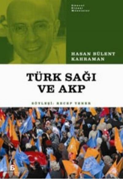 AKP ve Türk Sağı