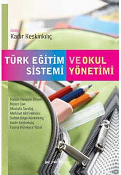 Türk Eğitim Sistemi ve Okul Yönetimi Kadir Keskinkılıç