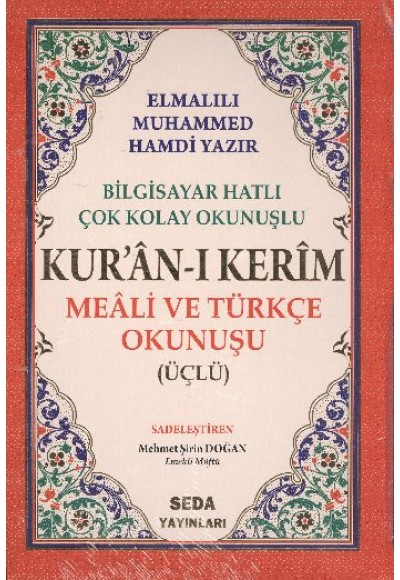 Kuranı Kerim Meali ve Türkçe Okunuşlu Orta Boy Bilgisayar Hatlı Üçlü (Kod.006)