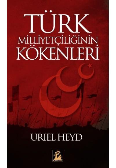 Türk Milliyetçiliğinin Kökenleri