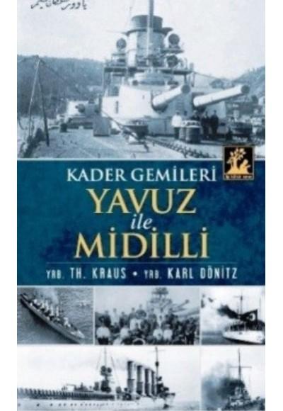 Yavuz ve Midilli Kader Gemileri
