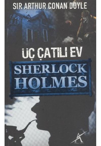 Üç Çatılı Ev / Sherlock Holmes (cep boy)
