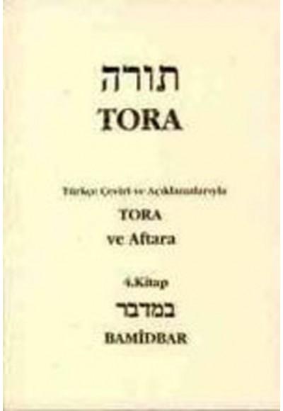 Tora ve Aftara 4. Kitao Bamidbar / Tevrat Tefsiri IV