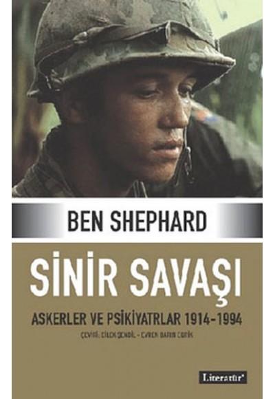 Sinir Savaşı Askerler ve Psikiyatrlar 1914 1994