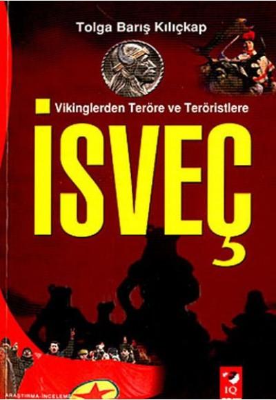 Vikinglerden Terör ve Teröristlere İsveç