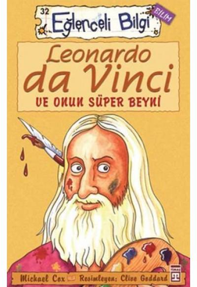 Leonardo da Vinci ve Onun Süper Beyni