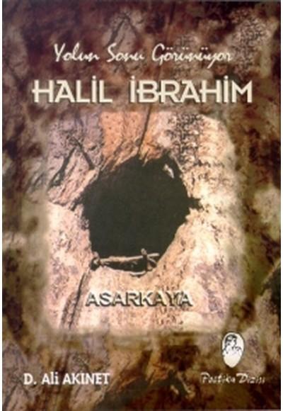 Yolun Sonu Görünüyor Halil İbrahim