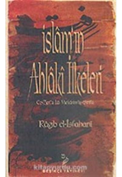 İslamın Ahlaki İlkeleri
