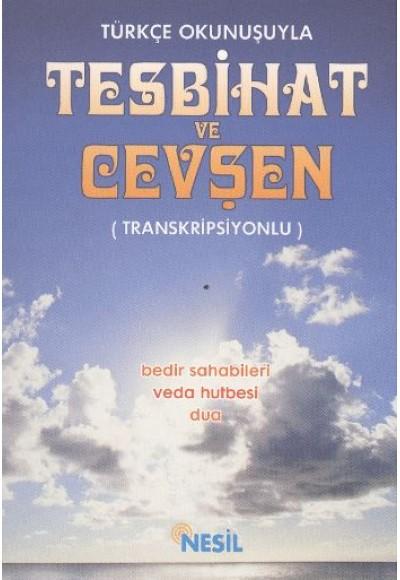 Türkçe Okunuşuyla Tesbihat ve Cevşen - Transkripsiyonlu