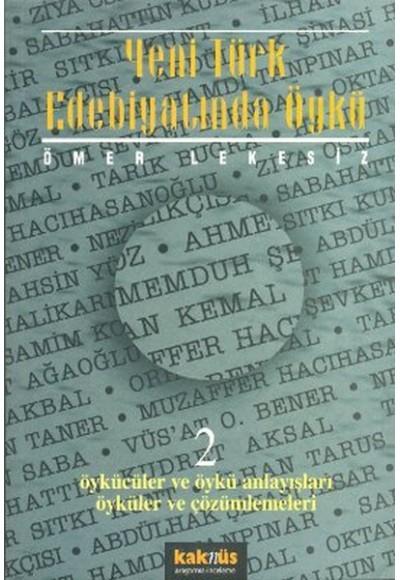 Yeni Türk Edebiyatında Öykü 2