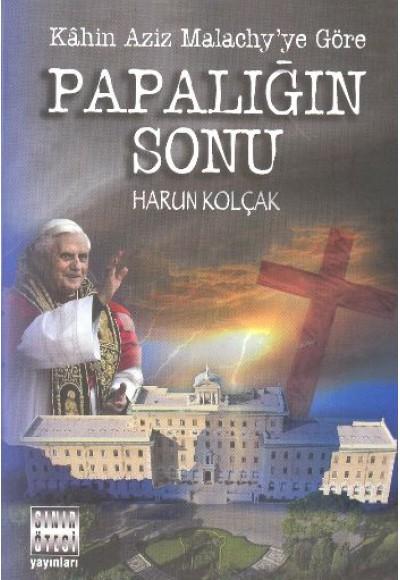 Papalığın Sonu Kahin Aziz Malachy'ye Göre