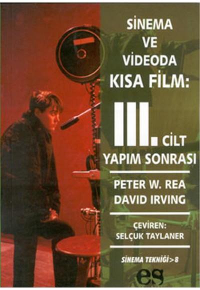 Sinema ve Videoda Kısa Film 3. Cilt Yapım Sonrası
